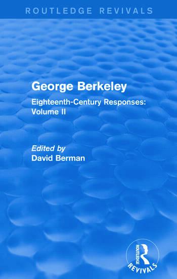 George Berkeley (Routledge Revivals) Eighteenth-Century Responses: Volume II book cover