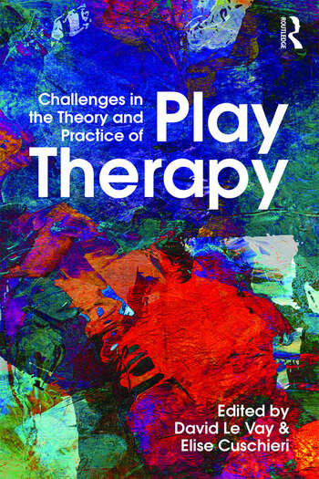 Challenges in the Theory and Practice of Play Therapy book cover