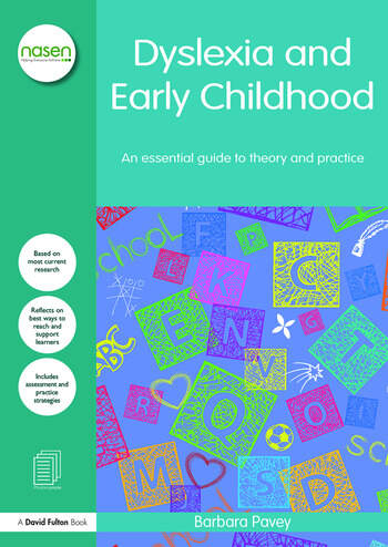 Dyslexia and Early Childhood An essential guide to theory and practice book cover