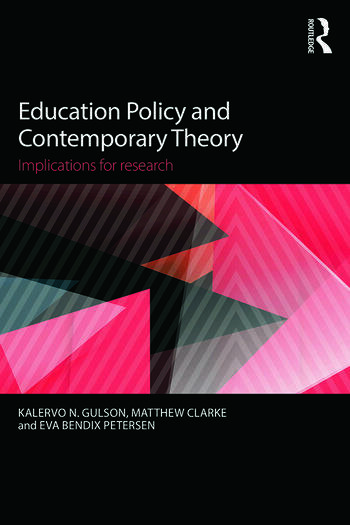 Education Policy and Contemporary Theory Implications for research book cover