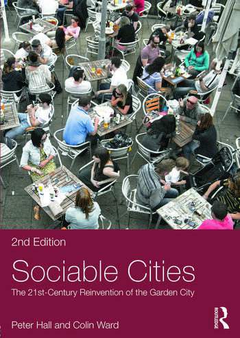 Sociable Cities The 21st-Century Reinvention of the Garden City book cover