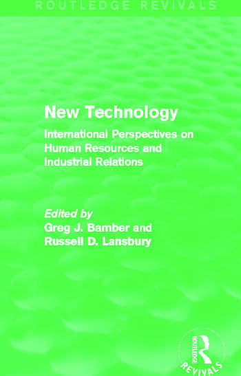 New Technology (Routledge Revivals) International Perspective on Human Resources and Industrial Relations book cover