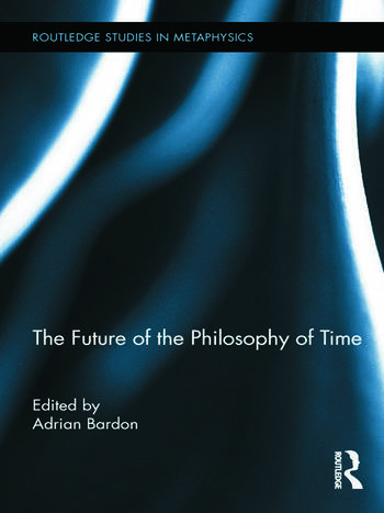 The Future of the Philosophy of Time book cover