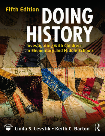 Doing History Investigating with Children in Elementary and Middle Schools book cover