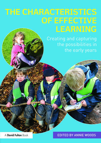 The Characteristics of Effective Learning Creating and capturing the possibilities in the early years book cover