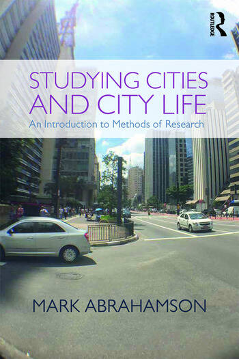 Studying Cities and City Life An Introduction to Methods of Research book cover