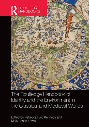 The Routledge Handbook of Identity and the Environment in the Classical and Medieval Worlds book cover