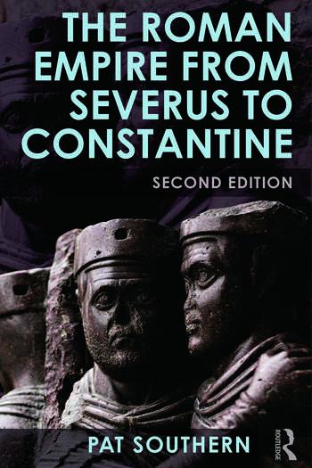 The Roman Empire from Severus to Constantine book cover