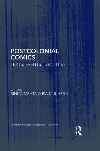 Postcolonial Comics Texts, Events, Identities book cover