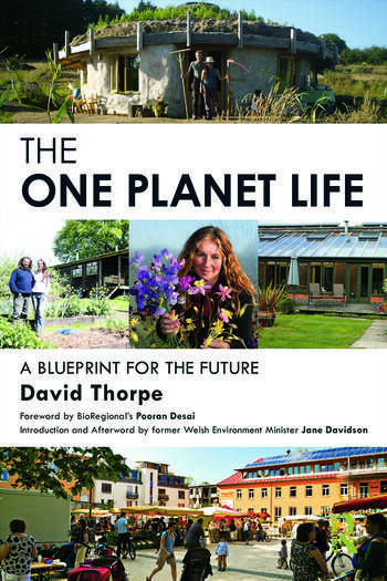 The 'One Planet' Life A Blueprint for Low Impact Development book cover