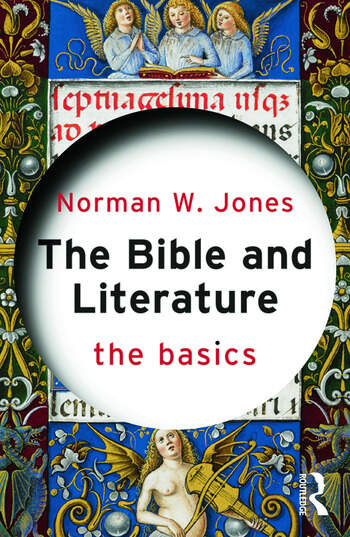 The Bible and Literature: The Basics book cover