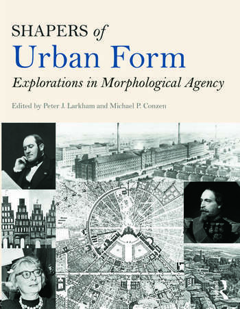 Shapers of Urban Form Explorations in Morphological Agency book cover