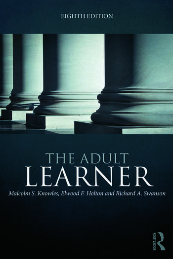 The Adult Learner The definitive classic in adult education and human resource development book cover
