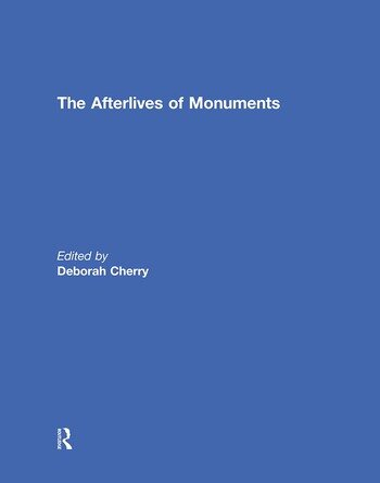 The Afterlives of Monuments book cover