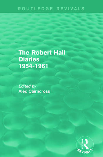 The Robert Hall Diaries 1954-1961 (Routledge Revivals) book cover