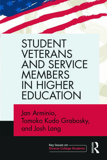 Student Veterans and Service Members in Higher Education book cover