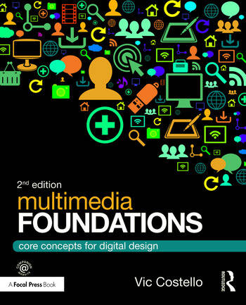 Multimedia Foundations Core Concepts for Digital Design book cover