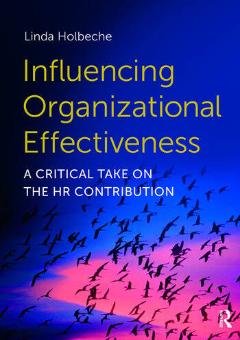 Influencing Organizational Effectiveness A Critical Take on the HR Contribution book cover