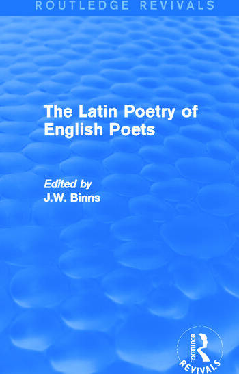 The Latin Poetry of English Poets (Routledge Revivals) book cover