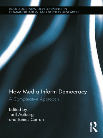 How Media Inform Democracy A Comparative Approach book cover