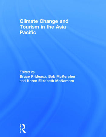Climate Change and Tourism in the Asia Pacific book cover