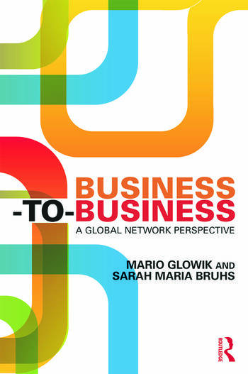 Business-to-Business A Global Network Perspective book cover