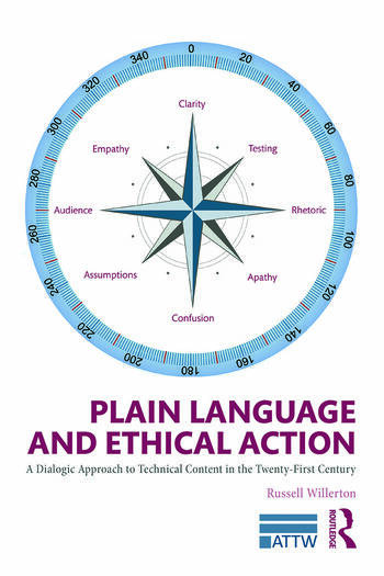 Plain Language and Ethical Action A Dialogic Approach to Technical Content in the 21st Century book cover