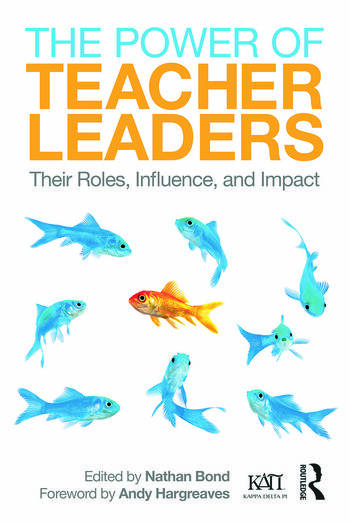 The Power of Teacher Leaders Their Roles, Influence, and Impact book cover