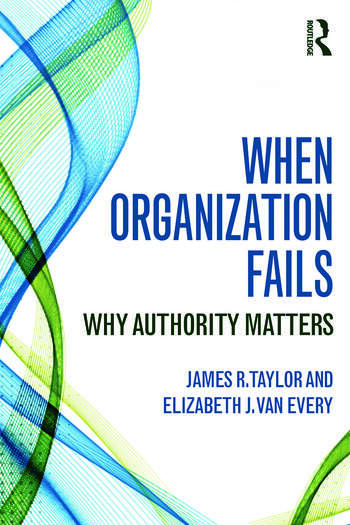 When Organization Fails Why Authority Matters book cover
