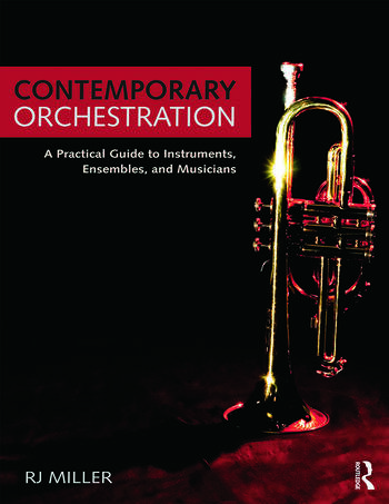 Contemporary Orchestration A Practical Guide to Instruments, Ensembles, and Musicians book cover