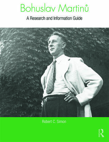 Bohuslav Martinů A Research and Information Guide book cover