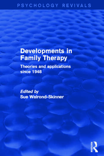 Developments in Family Therapy Theories and Applications Since 1948 book cover