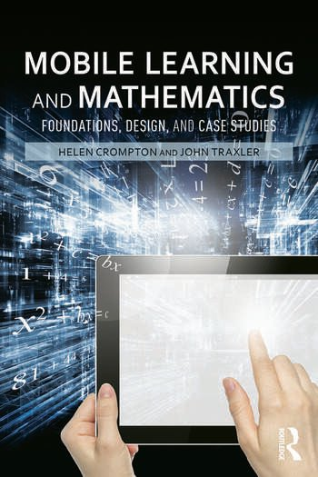 Mobile Learning and Mathematics Foundations, Design, and Case Studies book cover