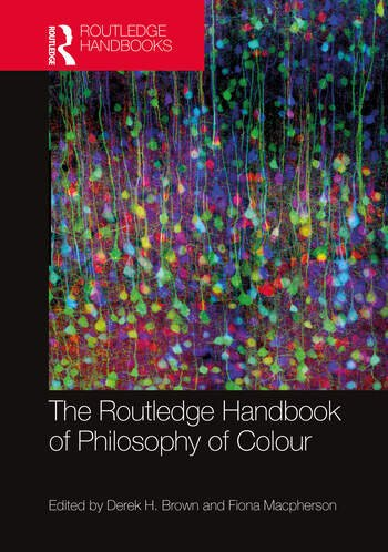 The Routledge Handbook of Philosophy of Colour book cover