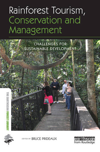 Rainforest Tourism, Conservation and Management Challenges for Sustainable Development book cover
