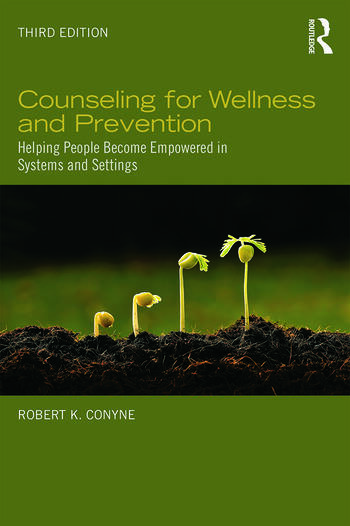 Counseling for Wellness and Prevention Helping People Become Empowered in Systems and Settings book cover