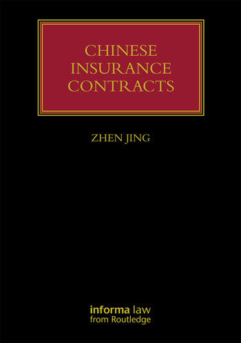 Chinese Insurance Contracts Law and Practice book cover