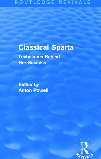 Classical Sparta (Routledge Revivals) Techniques Behind Her Success book cover