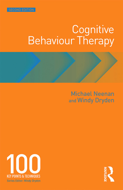 Cognitive Behaviour Therapy 100 Key Points and Techniques book cover