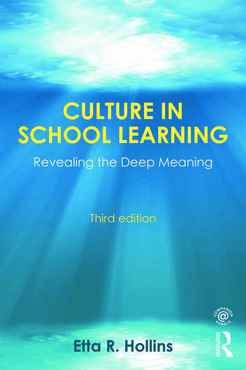 Culture in School Learning Revealing the Deep Meaning book cover