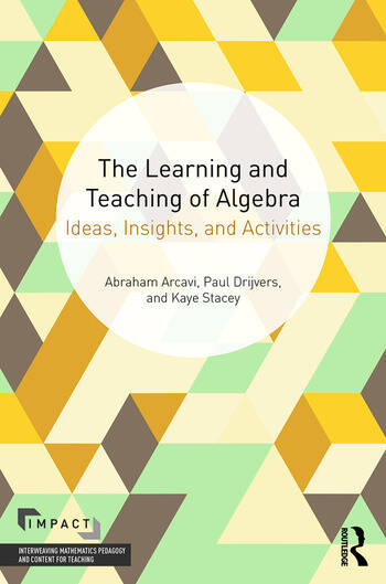 The Learning and Teaching of Algebra Ideas, Insights and Activities book cover