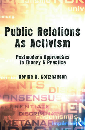 Public Relations As Activism Postmodern Approaches to Theory & Practice book cover