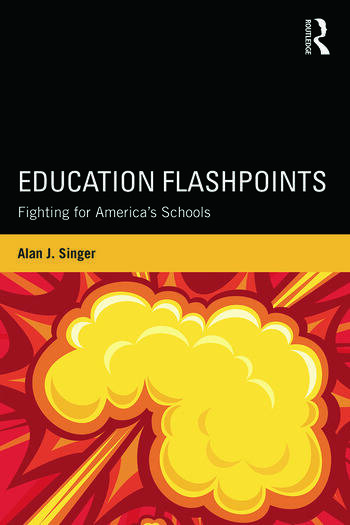 Education Flashpoints Fighting for America's Schools book cover