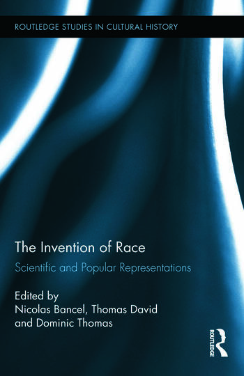 The Invention of Race Scientific and Popular Representations book cover
