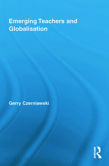 Emerging Teachers and Globalisation book cover