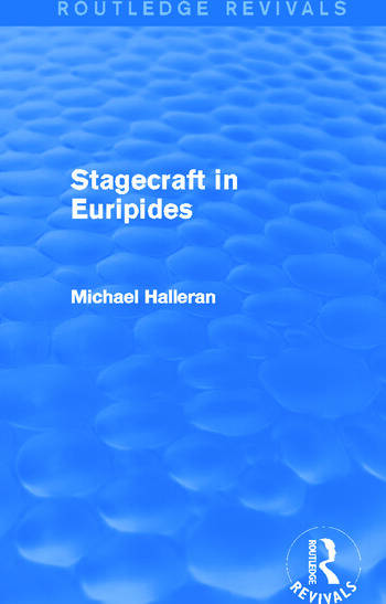 Stagecraft in Euripides (Routledge Revivals) book cover