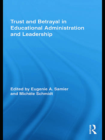 Trust and Betrayal in Educational Administration and Leadership book cover