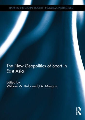 The New Geopolitics of Sport in East Asia book cover