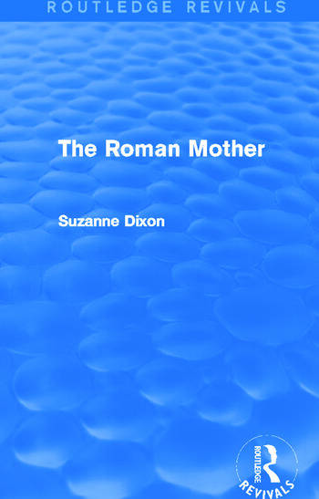 The Roman Mother (Routledge Revivals) book cover