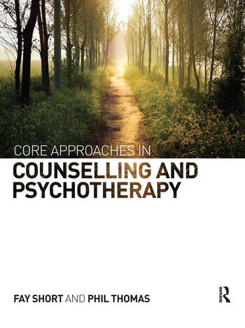 Core Approaches in Counselling and Psychotherapy book cover